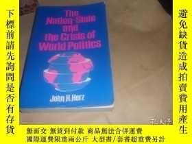 二手書博民逛書店the罕見nation-state and the crisis of world politics (民族國家和