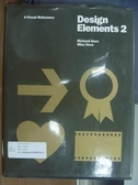 【書寶二手書T3/設計_PCS】Design Elements 2