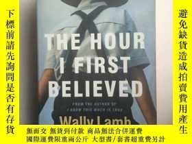 二手書博民逛書店The罕見Hour I First Believed(16開平裝