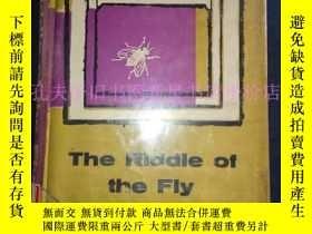 二手書博民逛書店英文原版書-----《The罕見Riddle Of the Fly:蒼蠅之謎》!(1960年倫敦,32開精裝本)奇