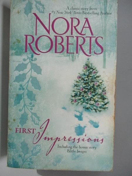 【書寶二手書T7/原文小說_ADS】First Impressions: Blithe Images_Roberts, Nora