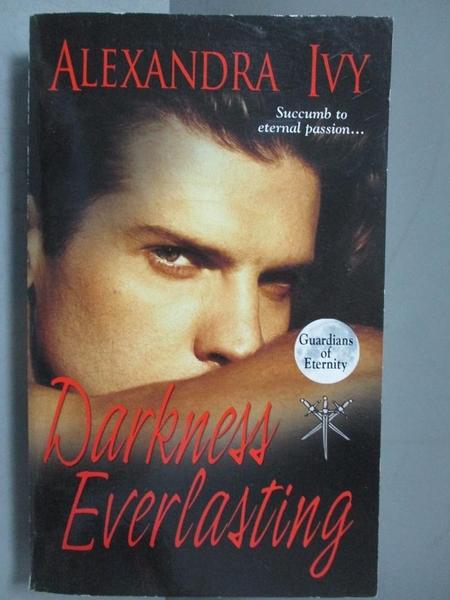 【書寶二手書T3/原文小說_ISC】Darkness Everlasting_Alexandra Ivy, Alexan