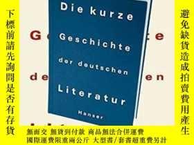 二手書博民逛書店Die罕見Kurze Geschichte Der Deutschen LiteraturY364682 He