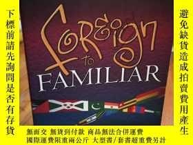 二手書博民逛書店Foreign罕見to Familiar: A Guide to