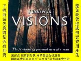 二手書博民逛書店I罕見Believe In Visions (faith Library Publications)-我相信願景(