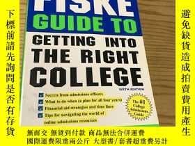 二手書博民逛書店Fiske罕見Guide to Getting Into the Right CollegeY304560 看