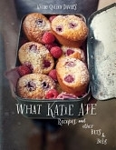 二手書博民逛書店 《What Katie Ate: Recipes and Other Bits and Bobs》 R2Y ISBN:9781921382741│Lantern