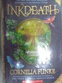 【書寶二手書T6/原文小說_JNY】Inkdeath_Funke, Cornelia Caroline/ Bell, A