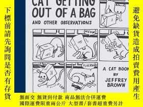 二手書博民逛書店Cat罕見Getting Out Of A Bag And Other ObservationsY256260