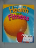 【書寶二手書T2/語言學習_QIK】Health & Fitness/Be Active, Grade 3: H