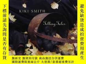 二手書博民逛書店【罕見】Kiki Smith:Telling Tales 200