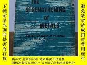 二手書博民逛書店the罕見strengthening of metals(H10