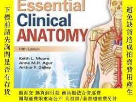 二手書博民逛書店Essential罕見Clinical AnatomyY256260 Keith L. Moore Lippi