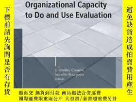 二手書博民逛書店Organizational罕見Capacity to Do and Use Evaluation: New Di