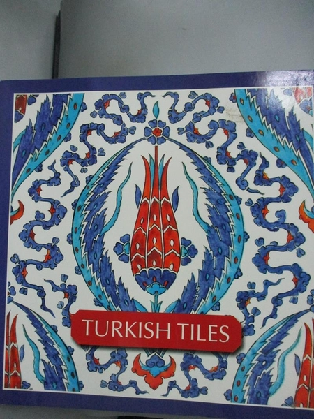 【書寶二手書T6/設計_XCG】Turkish Tiles_Oğuz Erten