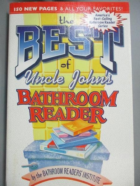 【書寶二手書T7/原文小說_CK6】The Best of Uncle John's Bathroom Reader_Bathroom Readers' Institute