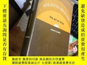 二手書博民逛書店CREATIVE罕見WRITING: THE ART OF LYING 庫4NY16575 看圖 以圖為準