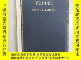 二手書博民逛書店外文書罕見WOMAN and PUPPET By PIERRE LOUYS 共153頁 硬精裝 16開 毛邊書