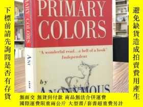 二手書博民逛書店PRIMARY罕見COLORS A Novel of Politics(原色—一部政治小說)Y163 Anon