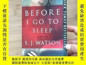 二手書博民逛書店BEFORE罕見I GO TO SLEEP A NOVEL S.
