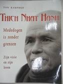 【書寶二手書T3/心靈成長_IKL】Thich Nhat Hanh, mededogen is zonder grenzen_Kamphof T