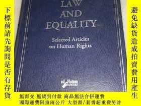 二手書博民逛書店law罕見and equality selected artic