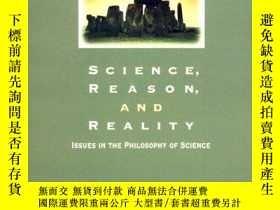 二手書博民逛書店Science,罕見Reason, And RealityY256260 Daniel Rothbart Wa