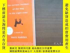 二手書博民逛書店the罕見curious incident of the dog