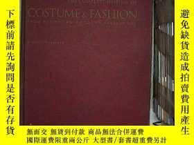 二手書博民逛書店THE罕見COMPLETE HISTORY OF COSTUME & FASHION 服裝與時尚的完整史Y20