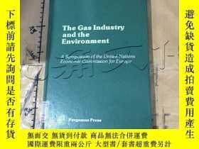 二手書博民逛書店The罕見Gas industry and the enviro