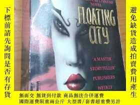 二手書博民逛書店FLOATING罕見CITY--漂浮的城市Y16663 ERIC
