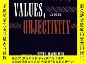 二手書博民逛書店Science,罕見Values, And Objectivity-科學、價值觀和客觀性Y436638 Pet