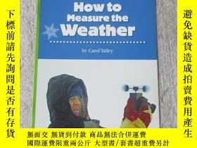 二手書博民逛書店How罕見to Measure the Weather(Scie