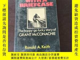 二手書博民逛書店Bush罕見Pilot With a Briefcase : The happy-go-lucky story o