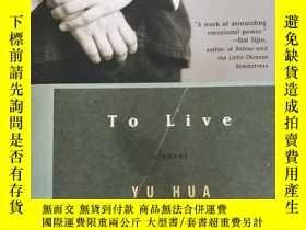 二手書博民逛書店To罕見Live:A Novel 【英文原版】Y11617 Yu Hua Anchor 出版2003