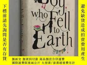 二手書博民逛書店the罕見boy who feil to earthY5919