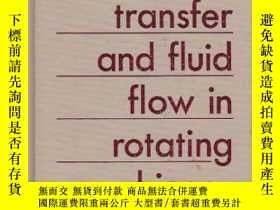 二手書博民逛書店Heat罕見Transfer And Fluid Flow In Rotating MachineryY307