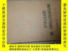 二手書博民逛書店IMPERFECTIONS罕見IN CRYSTALS 晶體的欠完