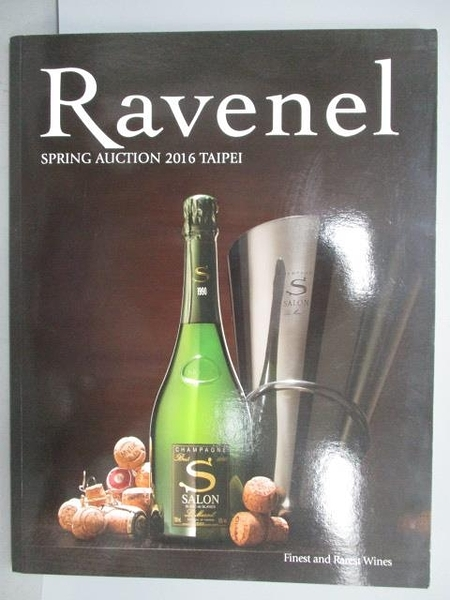 【書寶二手書T6/收藏_PKX】Ravenel Springs Auction 2016 Taipei Finest a