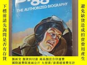 二手書博民逛書店Biggles:罕見The Authorized Biography 早期空戰文學經典《航空英豪比格斯傳》Y8