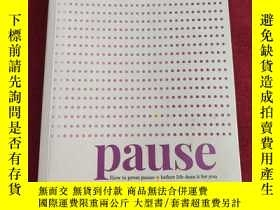 二手書博民逛書店Pause:罕見How to press pause before life does it for youY
