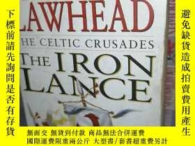二手書博民逛書店The罕見Iron Lance (the Celtic Crus