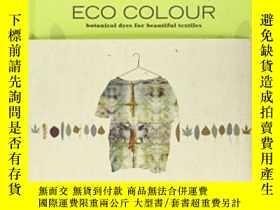 二手書博民逛書店Eco罕見ColourY364682 India Flint Interweave 出版2010