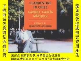 二手書博民逛書店Clandestine罕見In ChileY364682 Gabriel Garcia Marquez Nyr