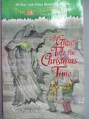【書寶二手書T1/原文小說_MSC】A Ghost Tale for Christmas Time_Osborne, Mary Pope/ Murdocca, Sal (ILT)