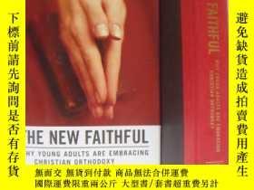二手書博民逛書店The罕見New Faithful:Why young adul