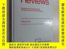 二手書博民逛書店英文書罕見Residue Reviews Volume 95 精