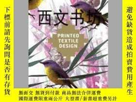 二手書博民逛書店【罕見】2013年出版 Printed Textile Desi