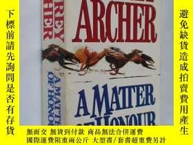 二手書博民逛書店JEFFREY罕見ARCHER A MATTER OF HONO