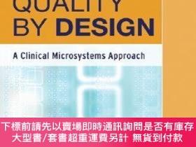 二手書博民逛書店預訂Quality罕見By Design: A Clinical Microsystems ApproachY